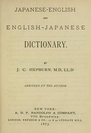 Cover of: A Japanese-English and English-Japanese dictionary by J. C. Hepburn