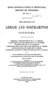 Cover of: The geology of Lehigh and Northampton Counties by Geological Survey of Pennsylvania.