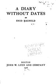 Cover of: A diary without dates by Bagnold, Enid.