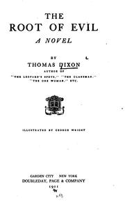 Cover of: The root of evil by Dixon, Thomas