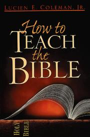 Cover of: How to Teach the Bible by Lucien E. Coleman