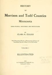 Cover of: History of Morrison and Todd counties, Minnesota by Clara K. Fuller