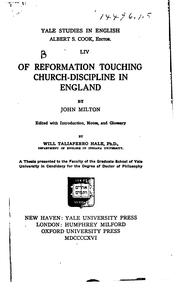 Cover of: Of reformation touching church-discipline in England by John Milton
