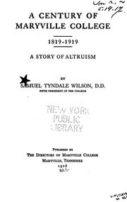 Cover of: A century of Maryville College, 1819-1919 by Wilson, Samuel Tyndale