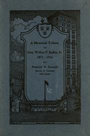 Cover of: A memorial tribute to Gen. Wilbur F. Sadler, Jr., 1871-1916 by Frederick W. Donnelly