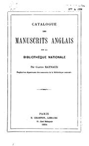 Cover of: Catalogue des manuscrits anglais de la Bibliothèque Nationale by Bibliothèque nationale (France). Département des manuscrits.