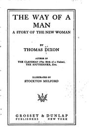 Cover of: The way of a man by Dixon, Thomas