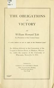 Cover of: The obligations of victory by Taft, William H.