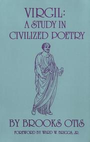 Cover of: Virgil, a study in civilized poetry by Brooks Otis