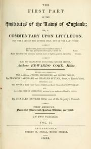 Cover of: First part of the institutes of the laws of England by Coke, Edward Sir