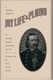 Cover of: My life on the plains by George Armstrong Custer