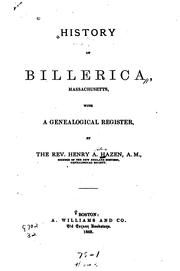 Cover of: History of Billerica, Massachusetts by Henry Allen Hazen