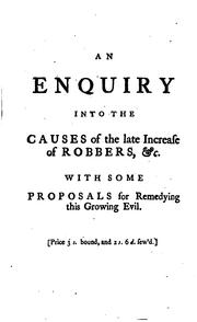 Cover of: An enquiry into the causes of the late increase of robbers, &c by Henry Fielding