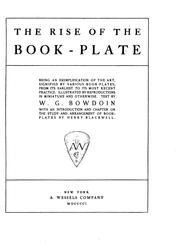 Cover of: The rise of the book-plate by W. G. Bowdoin