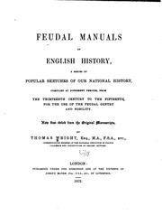 Cover of: Feudal manuals of English history by Wright, Thomas