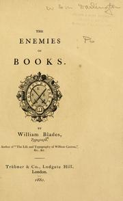 Cover of: The enemies of books by William Blades