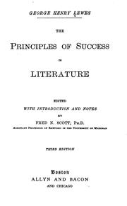 Cover of: The principles of success in literature by Lewes, George Henry
