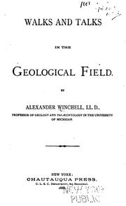 Cover of: Walks and talks in the geological field by Alexander Winchell