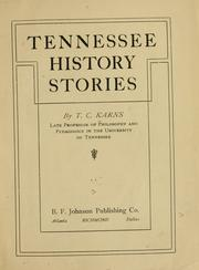 Cover of: Tennessee history stories by T. C. Karns