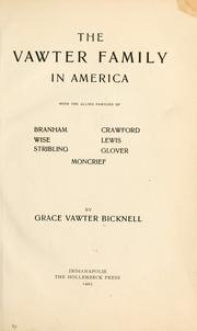 Cover of: The Vawter family in America by Grace Vawter Bicknell