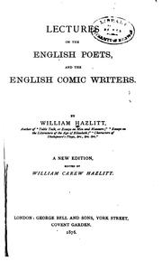 Cover of: Lectures on the English poets and the English comic writers by Hazlitt, William