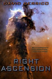 Cover of: Right Ascension by David Derrico