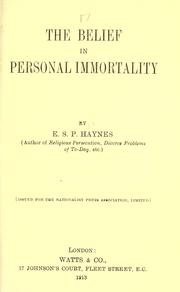 Cover of: The belief in personal immortality by Edmund Sidney Pollock Haynes