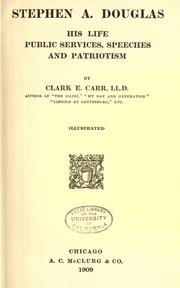 Cover of: Stephen A. Douglas by Clark E. Carr