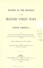 Cover of: History of the devotion to the Blessed Virgin Mary in North America by Xavier Donald MacLeod