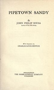 Cover of: Pipetown Sandy by John Philip Sousa