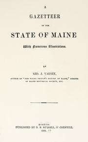 Cover of: A gazetteer of the state of Maine by Varney, George J.