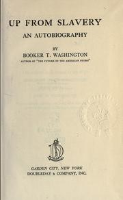 Cover of: Up from slavery by Booker T. Washington