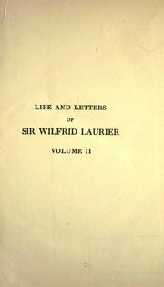 Cover of: Life and letters of Sir Wilfrid Laurier by Skelton, Oscar D.