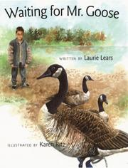 Cover of: Waiting for Mr. Goose by Laurie Lears