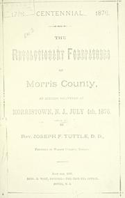 Cover of: The revolutionary forefathers of Morris County by Joseph F. Tuttle