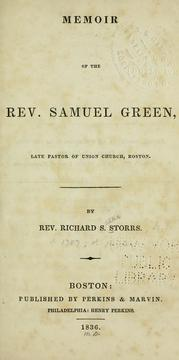 Cover of: Memoir of the Rev. Samuel Green by Storrs, Richard S.