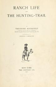 Cover of: Ranch life and the hunting-trail by Theodore Roosevelt