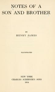 Cover of: Notes of a son and brother by Henry James, Jr.