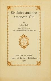 Cover of: Sir John and the American girl by Lilian Bell