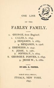 Cover of: One line of the Farley family by Foster, Geo. E.