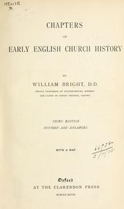 Cover of: Chapters of early English church history by Bright, William