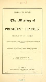 Cover of: Legislative honors to the memory of President Lincoln by New York (State). Legislature.