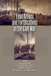 Cover of: Field Armies and Fortifications in the Civil War by Earl J. Hess