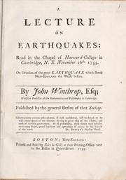 Cover of: A lecture on earthquakes by John Winthrop