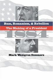 Cover of: Rum, romanism & rebellion by Mark W. Summers