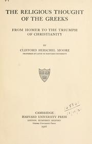 Cover of: The religious thought of the Greeks by Clifford Herschel Moore