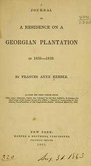 Cover of: Journal of a residence on a Georgian plantation in 1838-1839 by Fanny Kemble