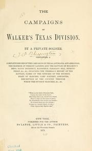 Cover of: The campaigns of Walker's Texas division by Joseph Palmer Blessington