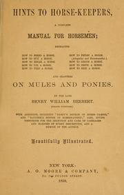 Cover of: Hints to horse-keepers by Henry William Herbert