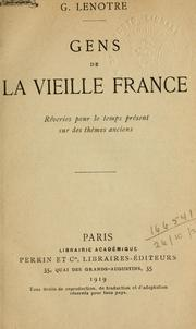 Cover of: Gens de la vieille France by Lenotre, G.